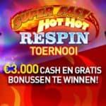 Super Fast Hot Hot Respin Toernooi bij Casino777.be