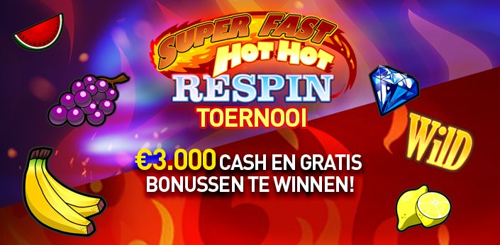 Super Fast Hot Hot Respin Toernooi bij Casino777.be